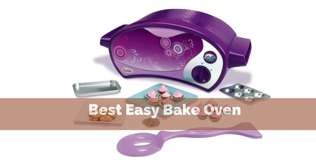 Best Easy Bake Oven Price